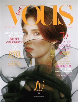 VOUS Magazine | The June Teen Edition | Vol.4 | 2021