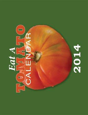 Eat a Tomato Calendar 2014