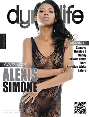 Dymelife Magazine #25 (Alexis Simone)