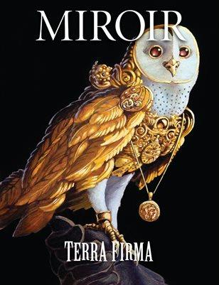 MIROIR MAGAZINE • Terra Firma • Erich Moffitt