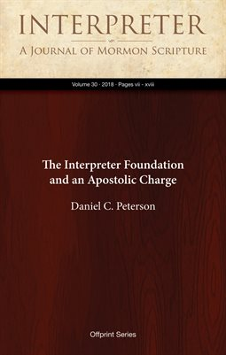 The Interpreter Foundation and an Apostolic Charge