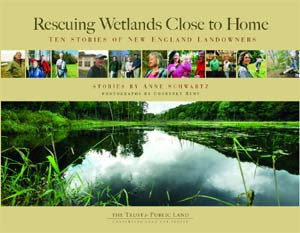 Rescuing Wetlands Close to Home: Ten Stories of New England Landowners