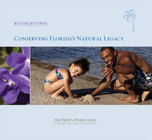 30 Years/30 Stories: Conserving Florida's Natural Legacy