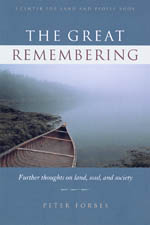 The Great Remembering: Further Thoughts On Land, Soul, and Society