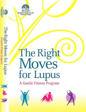 The Right Moves for Lupus DVD