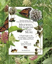Milkweed, Monarchs and More