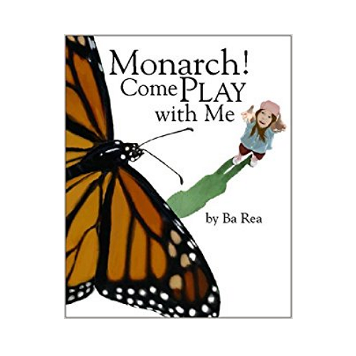 Monarch Come Play With Me by Ba Rea
