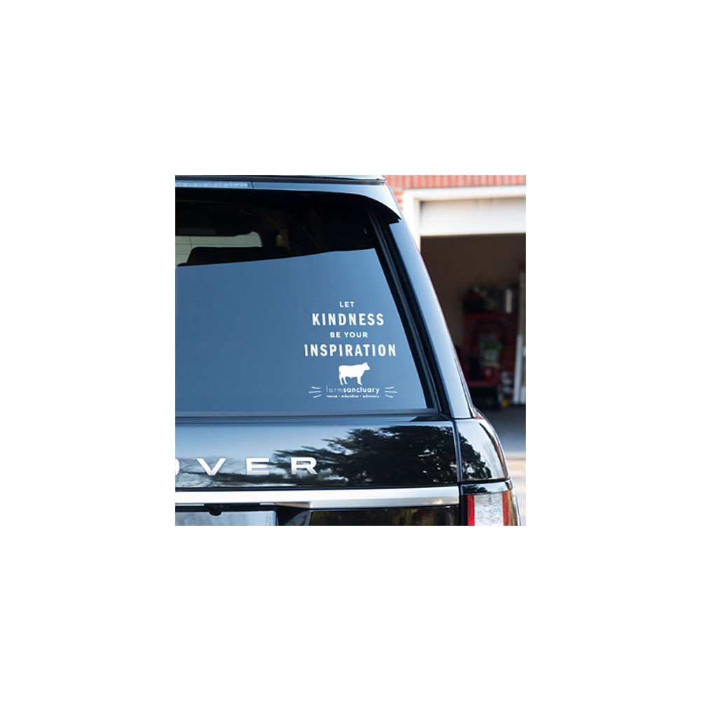 Kindness Inspiration Car Vinyl let kindness be your inspiration vinyl car window decal, vinyl window sticker farm sanctuary