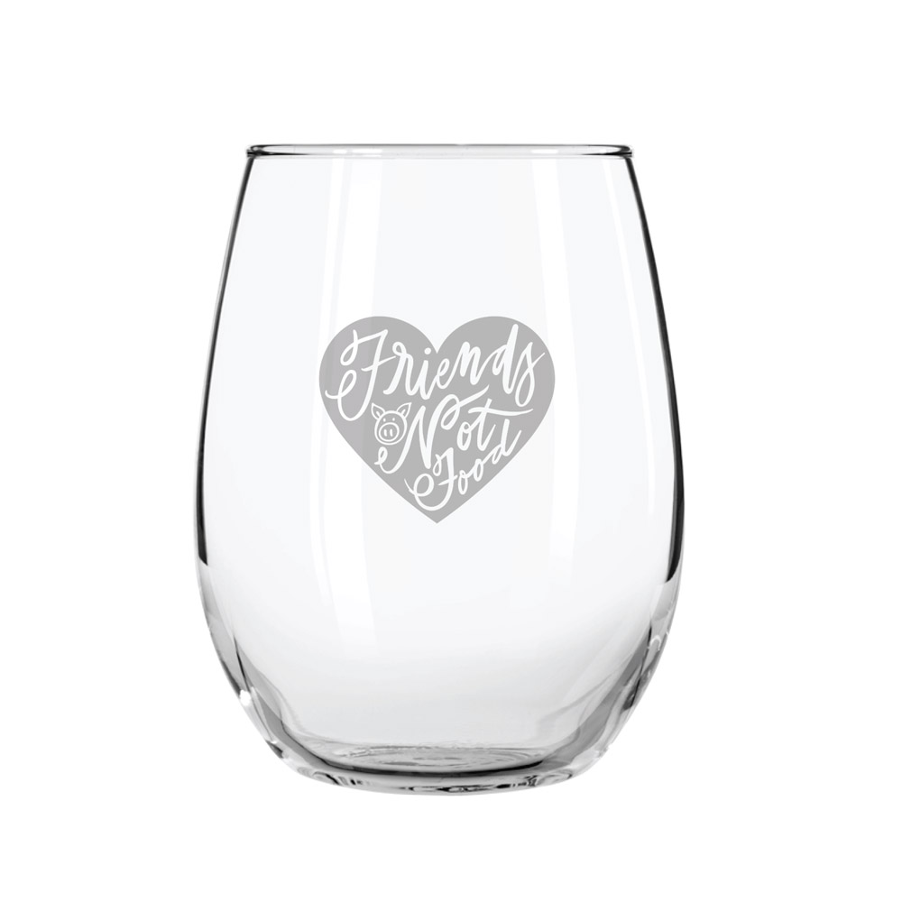 Farm Sanctuary Friends Not Food Stemless Wine Glass