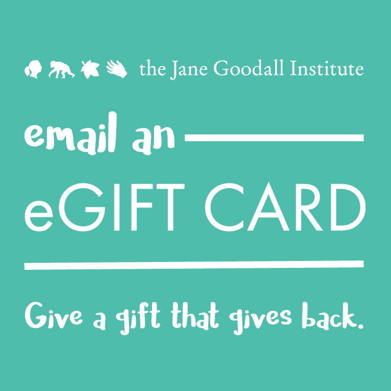 Jane Goodall Institute Shop eGift Certificate