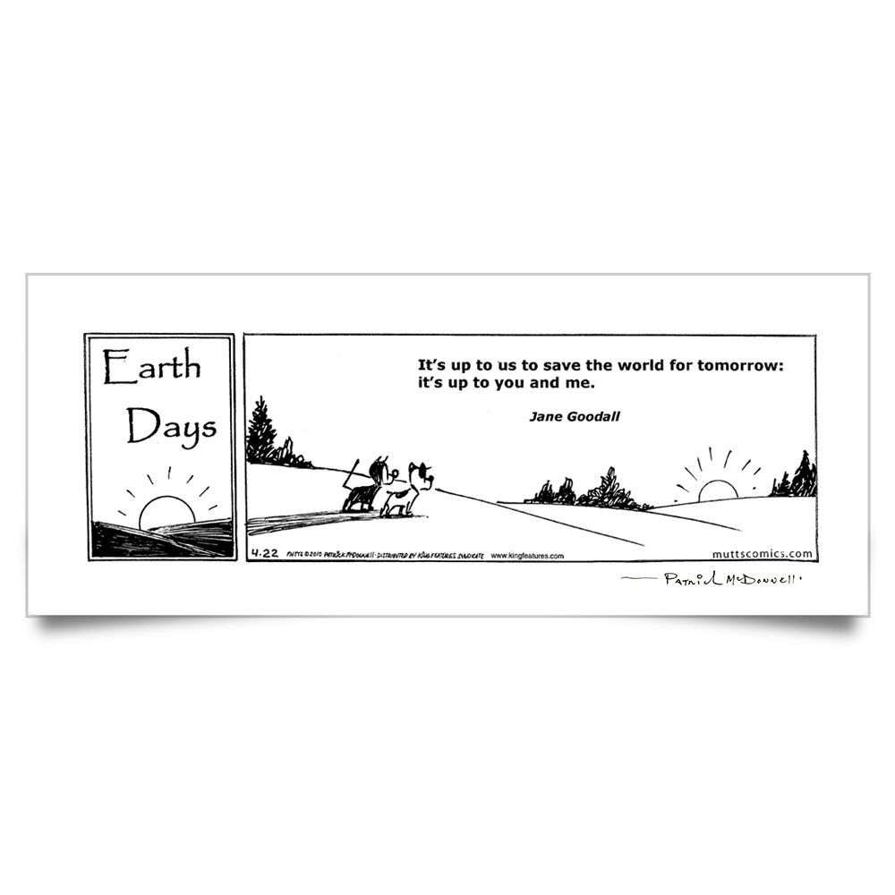 "MUTTS Print: ""Its Up to Us"" Quote (Signed)"