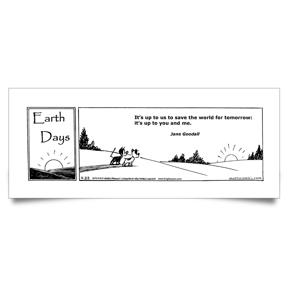"MUTTS Print: ""Its Up to Us"" Quote"