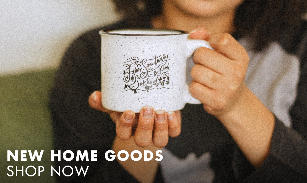 Shop New Home Goods from Farm Sanctuary