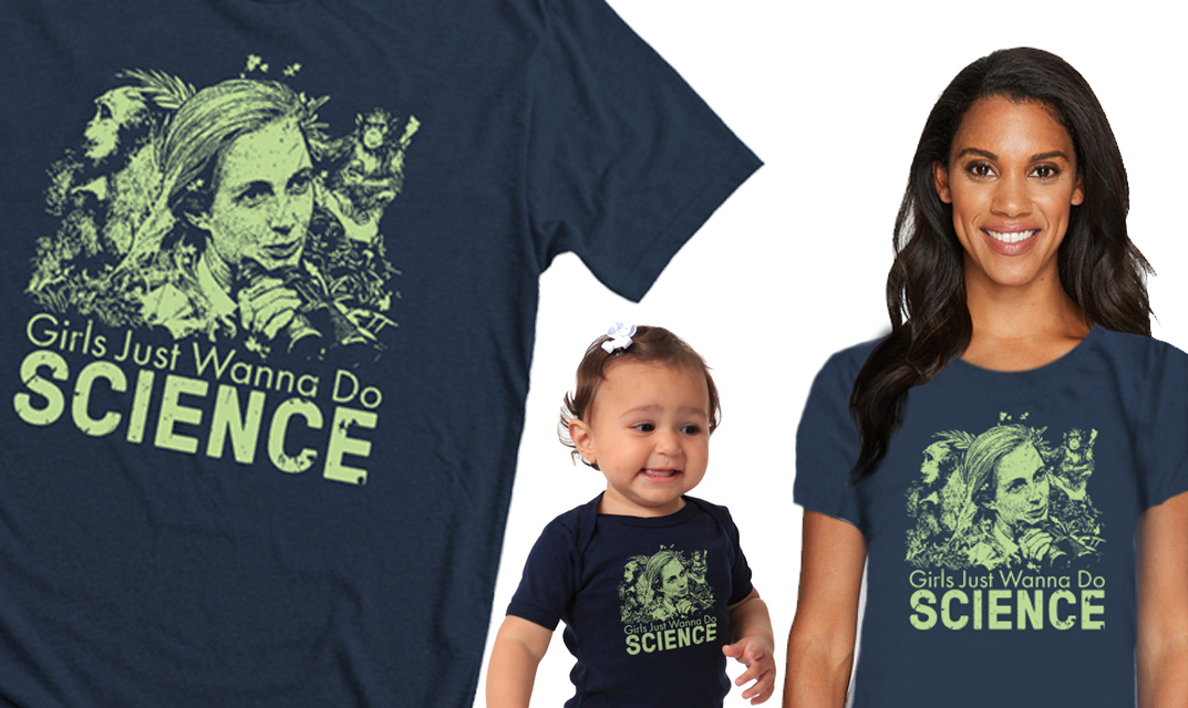 Shop our Girls Just Wanna Do Science Collection