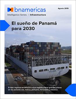 El sueño de Panamá en infraestructura para 2030