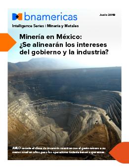 Minería en México: ¿Se alinearán los intereses ...