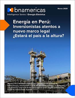 Energía en Perú: Inversionistas atentos a nuev...