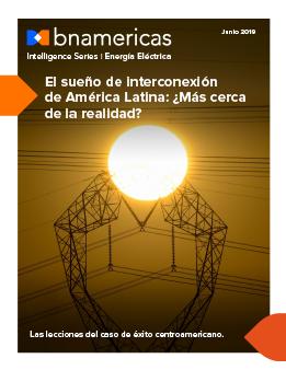 El sueño de interconexión de América Latina: ¿M...