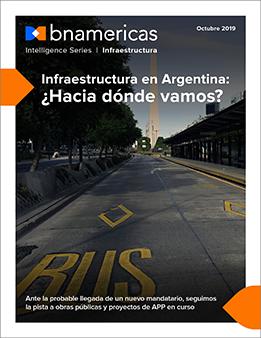 Infraestructura en Argentina: ¿Hacia dónde vamos?