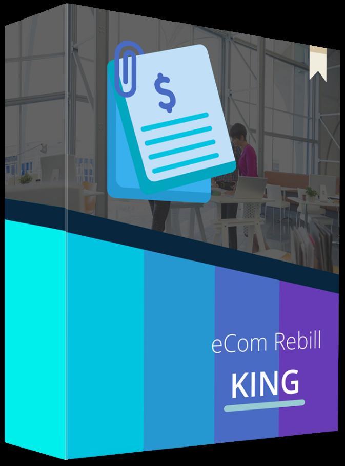 ecom rebill king