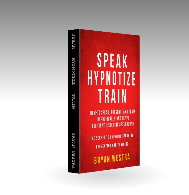 Speak, Hypnotize, Train