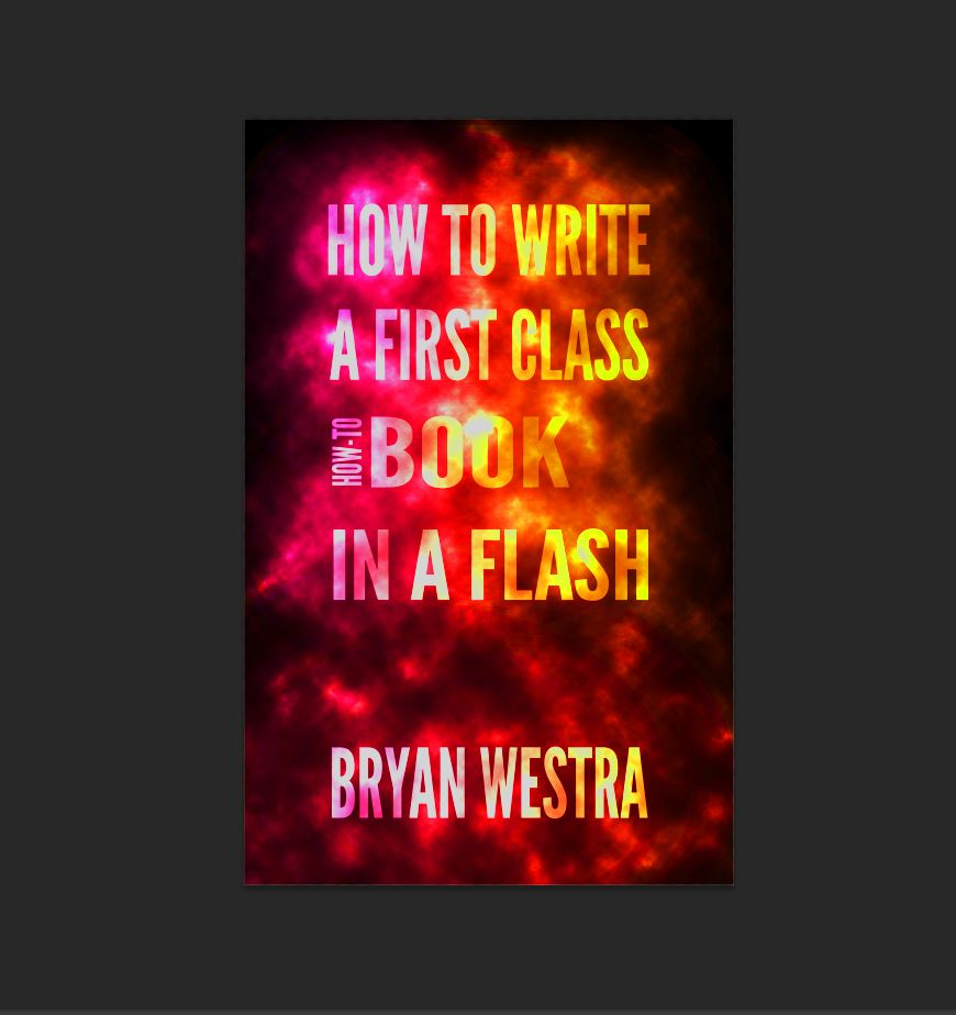 How To Write a First Class How-To Book in a Flash