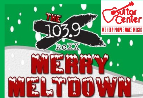 X103.9 / Guitar Center Presents MERRY MELTDOWN!!