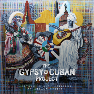 23316 the 20gypsy 20cuban 20project 20  20havana 20night 20sessions 20  20cover 203000x3000px