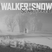 7893-walker of the snow cover