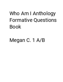 Who Am I Anthology Formative Questions Book Megan C  1 A/B