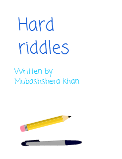 Hard riddles | My Storybook