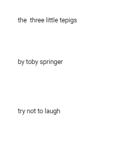 the  three little tepigs     by toby springer      try not t Storybook Cover