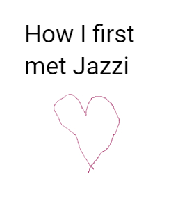 How I first met Jazzi Storybook Cover