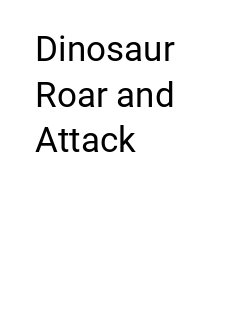 Dinosaur  Roar and Attack Storybook Cover