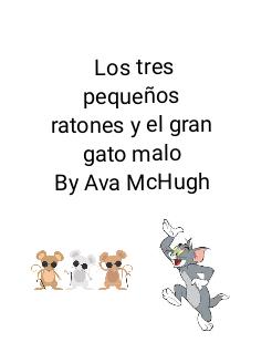 Los tres pequeños ratones y el gran gato malo By Ava McHugh Storybook Cover