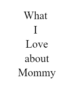 What  I  Love about Mommy Storybook Cover
