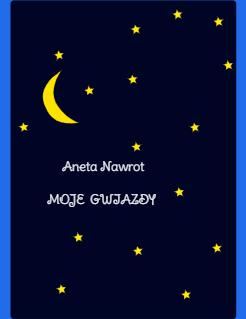 Aneta Nawrot  MOJE  GWIAZDY  Storybook Cover