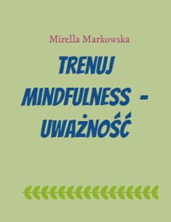 Trenuj mindfulness  - uważność Storybook Cover