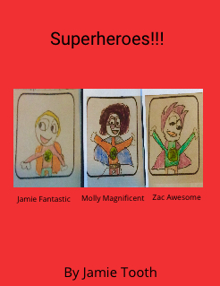 The Three Superheroes!!! Storybook Cover