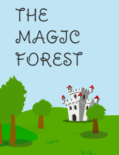 THE MAGIC FOREST Storybook Cover