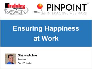 Ensuring happiness