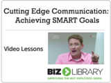 Cutting edge communication  achieving smart goals