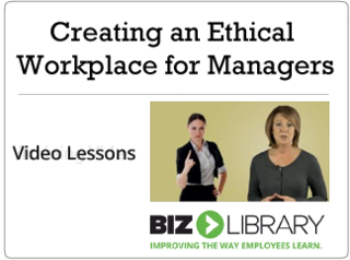 Creating an ethical workplace for managers