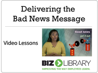 Delivering the bad news message