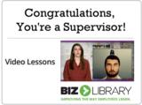 Congratulations  you're a supervisor!