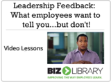 Leadership feedback what employees want to tell you...but don't