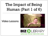 The impact of being human (part 1 of 6)