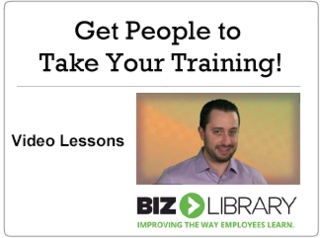 Get people to take your training!