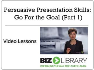 Persuasive presentation skills  go for the goal (part 1)