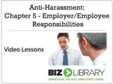Anti harassment chapter 5   employer employee responsibilities